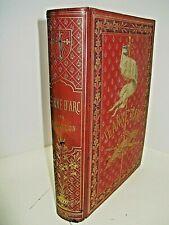HENRI WALLON JEANNE D'ARC 1876 Illustré CARTONNAGE PROCES ORLEANS COMPIEGNE