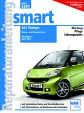 Reparaturanleitung Smart 451 fortwo 2007-2014 + Diesel Werkstatthandbuch Wartung