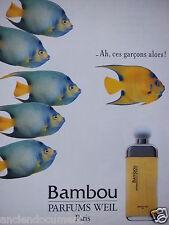 PUBLICITÉ 1988 BAMBOU PARFUMS WEIL PARIS - POISSON - ADVERTISING