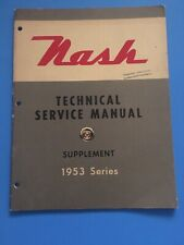 1953 Nash Technical Service Repair Manual Supplement Rambler Ambassador  OEM