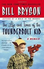 Life and Times of the Thunderbolt Kid,Bill Bryson- 9780767919371