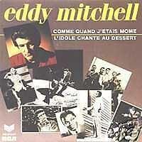 EDDY MITCHELL Comme quand j'étais môme 45 Tours