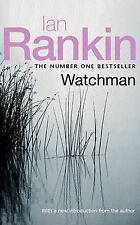 Watchman, Ian Rankin   Paperback Book   Good   9780752859156
