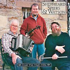 CD: Shepheard, Spiers & Watson - Over The High Hills