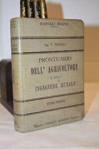 Niccoli PRONTUARIO DELL'AGRICOLTORE e dell'INGEGNERE RURALE Manuali Hoepli 1911
