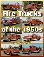 Fire Trucks Ford Gmc Dodge Reo Diamond T Federals Maxim Chevy Inter Of The 1950S