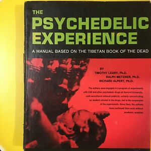 The Psychedelic Experience, Hard Cover, 3rd Printing, August 1965