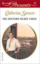 The Doctor's Secret Child, Spencer, Catherine, 0373123116, Book, Good