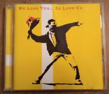We Love You... So Love Us - UK rare original CD Banksy Artwork WLY 2000
