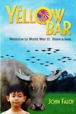 The Yellow Bar by John Falch (2013, Paperback)