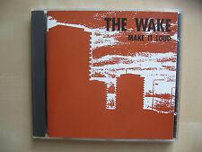 The Wake- Make It Loud- Sarah Records- 1990- Sarah602CD M-/NM
