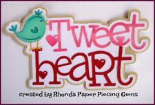 VALENTINE'S DAY TWEET HEART  title scrapbook  premade paper piecing by Rhonda