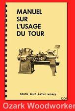 South Bend Manuel Sur L'usage Du Tour Métallique En Français 1940s-1970s 1206