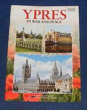 GUIDEBOOK - YPRES IN WAR AND PEACE 22 PAGES PITKINS 2001