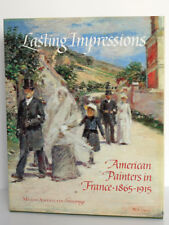 Lasting Impressions, American painters in France 1865-1915. Giverny 1992 English