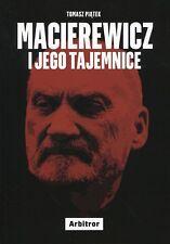 Macierewicz i jego tajemnice, Tomasz Piatek, polish book, polska ksiazka