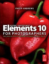 Adobe Photoshop Elements 10 for Photographers: The