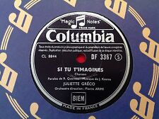 78 rpm JULIETTE GRECO - Si tu t'imagines COLUMBIA DF 3367 - 1 er disque.