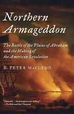 Northern Armageddon: la batalla de las llanuras de Abraham y la fabricación de..