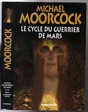 MICHAEL MOORCOCK # INTEGRALE LE CYCLE DU GUERRIER DE MARS # 2008 OMNIBUS