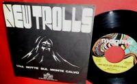 NEW TROLLS Una notte sul monte Calvo 7' + PS 1974 ITALY EX Rare It PSYCH PROG