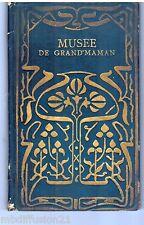1909 - LE MUSEE DE GRAND'MAMAN - HISTOIRE NATURELLE DES OISEAUX - ILLUSTRE
