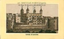 LONDON TOWER TOUR DE LONDRES  1900s IMAGE CHROMO PUB  RUE ST FERRÉOL MARSEILLE