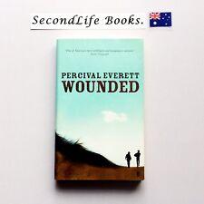 WOUNDED ~ Percival Everett (2007) Paperback. Oz   Seller! Westerns.