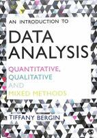 An Introduction to Data Analysis Quantitative, Qualitative and ... 9781446295151