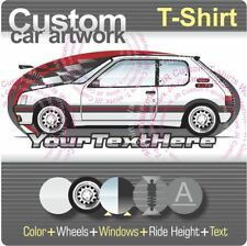 Custom T-shirt 84-95 Peugeot 205 Rallye GTi T16 D-Turbo XR GTX XT GR SR Style XE