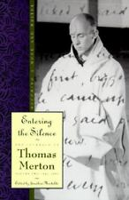 The Journals of Thomas Merton, Vol. 2, 1941-1952: Entering the Silence - Becomin