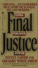 Final Justice : The True Story of the Richest Man Ever Tried for Murder by Steve