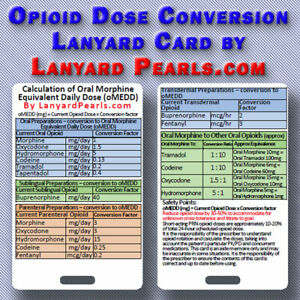 Opioid Conversion Equivalance Chart, Opioid Rotation -  Lanyard Reference Card