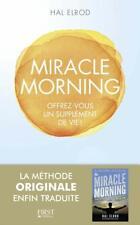 Miracle Morning. Offrez-vous un supplément de vie ! (LIVRE NUMERIQUE/PDF)