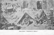 Border War Military Camp Scene C-1915 Postcard Mexico 4054