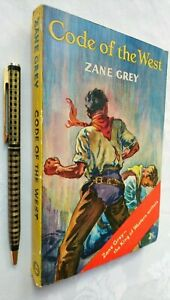 ZANE GREY CODE OF THE WEST 1ST/1 HODDER C214 1955 LIKELY UNREAD YELLOW JACKET