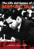 Life and Games of Mikhail Tal, Paperback by Tal, Mikhail, Brand New, Free shi...