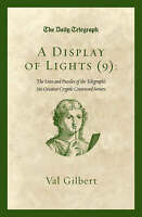 A Display of Lights (9): The Lives and Puzzles of the Telegraph's Six Greatest C