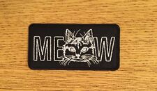 MEOW Cat Patch / Badge Iron on or Sew on!