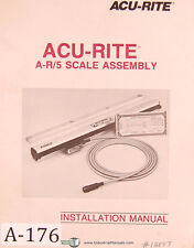 Acu Rite A-R/5 Scale Assembly and Instalaltion Manual 1987