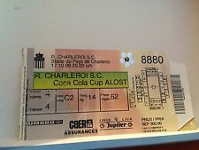 Football Ticket - UEFA - Coca Cola Cup - Charleroi - Alost - 1999