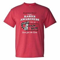 Rabies Awareness Fun Run - Funny Office TV Comedy T Shirt