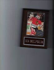 ED BELFOUR PLAQUE CHICAGO BLACKHAWKS HOCKEY NHL