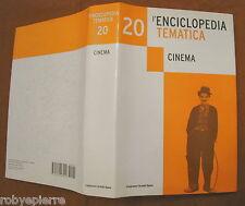 Enciclopedia tematica Grandi Opere l'espresso 2005 cinema volume 20 unico 767 pg