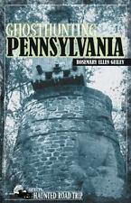 Ghosthunting Pennsylvania: By Guiley, Rosemary Ellen