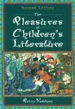 The Pleasures of Children's Literature (2nd Edition), Perry Nodelman, 1996