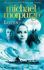Listen to the Moon,Michael Morpurgo
