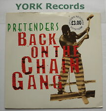 """PRETENDERS - Back On The Chain Gang - Excellent Condition 7"""" Single Real ARE 19"""