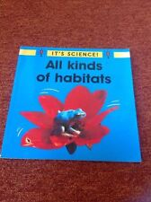 Book paperback - It's Science - All Kinds of habitats