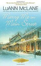 Marry Me on Main Street (Cricket Creek) by LuAnn McLane